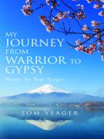 My Journey From Warrior to Gypsy