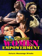 My Opinion Women Empowerment