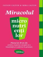 Miracolul micronutrienților