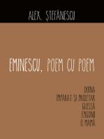 Eminescu, poem cu poem. Doina, Împărat și proletar,Glossă, Epigonii,O, mamă