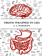 Truth Wrapped in Lies