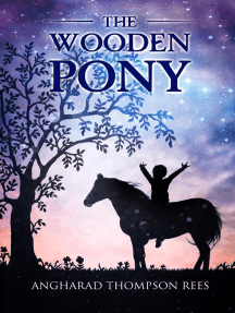 The Wooden Pony: Magical Adventures & Pony Tales, #6