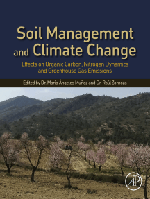 Soil Management and Climate Change: Effects on Organic Carbon, Nitrogen Dynamics, and Greenhouse Gas Emissions