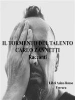 Il Tormento del Talento. Racconti