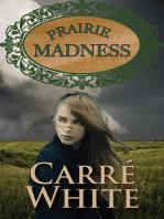 Prairie Madness