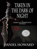 Taken in the Dark of Night