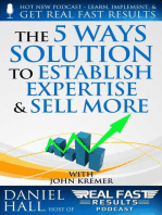 "The ""5 Ways"" Solution to Establish Your Expertise and Sell More"