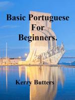 Basic Portuguese For Beginners.