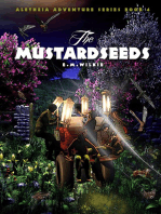 The Mustardseeds (Aletheia Adventure Series Book 4)