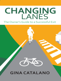 Changing Lanes: The Owner's Guide to A Successful Exit