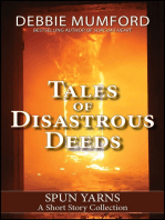 Tales of Disastrous Deeds