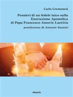 Pensieri di un fedele laico sulla Esortazione Apostolica di Papa Francesco