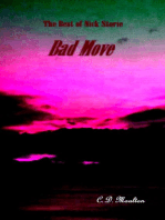 The Best of Nick Storie Bad Move