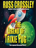 The Legend of Trixie Pug Part 6