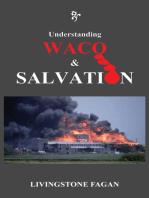 Understanding WACO & SALVATION