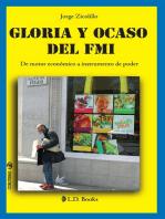 Gloria y ocaso del FMI. De motor económico a instrumento de poder