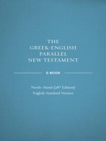 Greek-English Parallel New Testament ebook: NA28-ESV