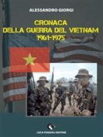 Cronaca della Guerra del Vietnam 1961-1975