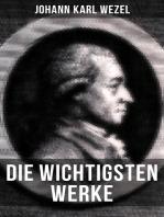 Die wichtigsten Werke von Johann Karl Wezel