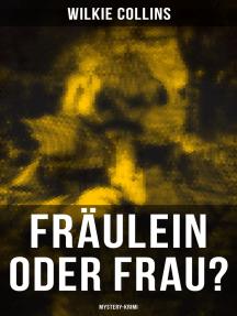 Fräulein oder Frau? (Mystery-Krimi)