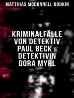 Kriminalfälle von Detektiv Paul Beck & Detektivin Dora Myrl