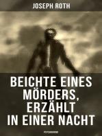 Beichte eines Mörders, erzählt in einer Nacht (Psychokrimi)
