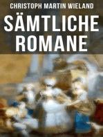 Sämtliche Romane von Christoph Martin Wieland