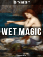 WET MAGIC (Illustrated Edition)