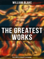 The Greatest Works of William Blake (With Complete Original Illustrations): Including The Marriage of Heaven and Hell, Jerusalem, Songs of Innocence and Experience, The Book of Urizen, America a Prophecy, Europe a Prophecy & more