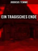 Ein tragisches Ende
