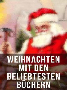 Weihnachten mit Frances Hodgson Burnett: Waldwinter, Der Weihnachtsabend, Die Heilige und ihr Narr, Der kleine Lord, Heidi, Vor dem Sturm, Oliver Twist, Klein-Dorrit, Else von der Tanne…