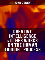 CREATIVE INTELLIGENCE & Other Works on the Human Thought Process