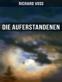 Die Auferstandenen: Antinihilistischer Roman