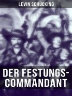 Der Festungs-Commandant