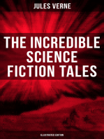 The Incredible Science Fiction Tales of Jules Verne (Illustrated Edition)