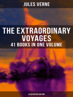 The Extraordinary Voyages: 41 Books in One Volume (Illustrated Edition): Science Fiction, Adventure, Mystery and Suspense: Journey to the Centre of the Earth, From the Earth to the Moon, Twenty Thousand Leagues under the Sea and many more