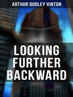 LOOKING FURTHER BACKWARD