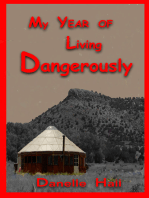 My Year of Living Dangerously