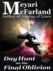 Day Hunt on the Final Oblivion