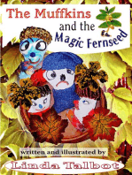The Muffkins and the Magic Fernseed