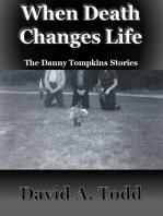 When Death Changes Life