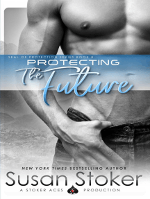 Protecting the Future: SEAL of Protection, #8