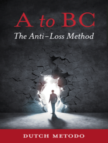 AtoBC, The Anti-Loss Method