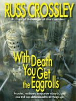 With Death You Get the Eggrolls