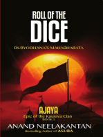 Ajaya: Epic of the Kaurava Clan - Roll of The Dice