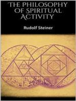 The Philosophy of Spiritual Activity