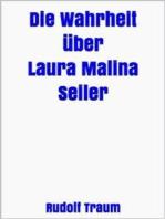 Die Wahrheit über Laura Malina Seiler