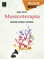 Musicoterapia: Iniciación, técnicas y ejercicios