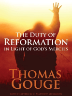 The Duty of Reformation In Light of God's Mercies