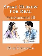 Speak Hebrew For Real Intermediate III